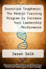 cover of Executive Toughness: The Mental-Training Program to Increase Your Leadership Performance