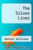 cover of The Silver Liner
