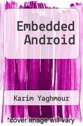 Embedded Android 2 edition (9781491920718) - Textbooks com
