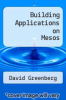 cover of Building Applications on Mesos (1st edition)