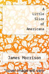 Cover of A Little Slice of Americana EDITIONDESC (ISBN 978-1492190011)