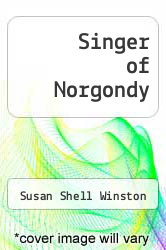 Cover of Singer of Norgondy EDITIONDESC (ISBN 978-1492225904)