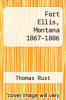 cover of Fort Ellis, Montana 1867-1886