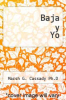 cover of Baja y Yo