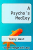 cover of A Psycho`s Medley