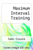cover of Maximum Interval Training