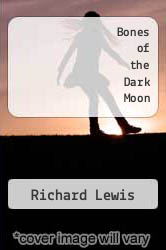 Cover of Bones of the Dark Moon EDITIONDESC (ISBN 978-1492761341)
