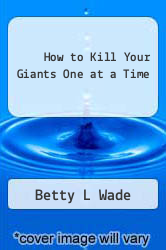 Cover of How to Kill Your Giants One at a Time  (ISBN 978-1492849155)