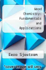 cover of Wood Chemistry: Fundamentals and Applications (2nd edition)