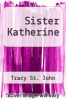 cover of Sister Katherine