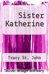 Cover of Sister Katherine EDITIONDESC (ISBN 978-1493543618)