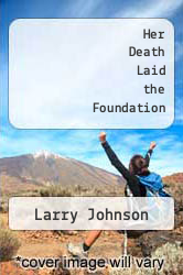 Cover of Her Death Laid the Foundation EDITIONDESC (ISBN 978-1493550012)