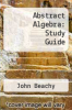 cover of Abstract Algebra: Study Guide