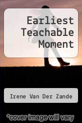 Cover of Earliest Teachable Moment  (ISBN 978-1493579341)