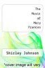cover of The Music of Mary Frances