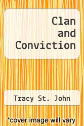 Clan and Conviction by Tracy St. John - ISBN 9781493607372