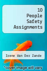 Cover of 10 People Safety Assignments EDITIONDESC (ISBN 978-1493623433)