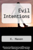 cover of Evil Intentions