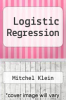 cover of Logistic Regression (3rd edition)