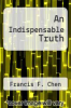cover of An Indispensable Truth