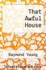 cover of That Awful House