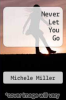 cover of Never Let You Go