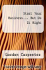 cover of Start Your Business... But Do It Right