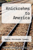 cover of Knickrehms to America