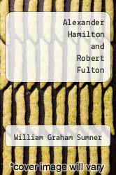 Cover of Alexander Hamilton and Robert Fulton  (ISBN 978-1497823013)