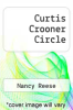 cover of Curtis Crooner Circle