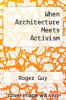 cover of When Architecture Meets Activism