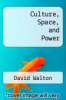 cover of Culture, Space, and Power