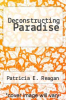 cover of Deconstructing Paradise