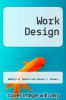 cover of Work Design (1st edition)