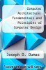 cover of Computer Architecture: Fundamentals and Principles of Computer Design (2nd edition)