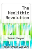 cover of The Neolithic Revolution