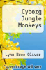 cover of Cyborg Jungle Monkeys