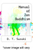 cover of Manual of Zen Buddhism