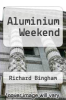 cover of Aluminium Weekend