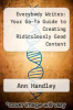 cover of Everybody Writes: Your Go-To Guide to Creating Ridiculously Good Content
