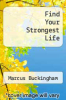 cover of Find Your Strongest Life