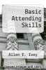 cover of Basic Attending Skills (5TH 14)