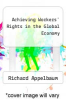 cover of Achieving Workers` Rights in the Global Economy (1st edition)
