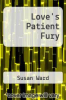 cover of Love`s Patient Fury