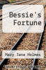 cover of Bessie`s Fortune