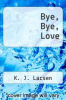 cover of Bye, Bye, Love