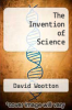 cover of The Invention of Science
