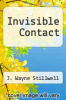 cover of Invisible Contact
