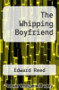 cover of The Whipping Boyfriend