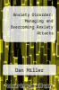 cover of Anxiety Disorder: Managing and Overcoming Anxiety Attacks
